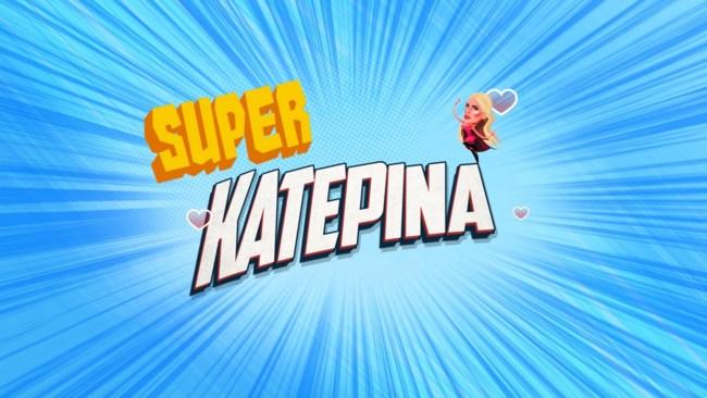 Super Katerina